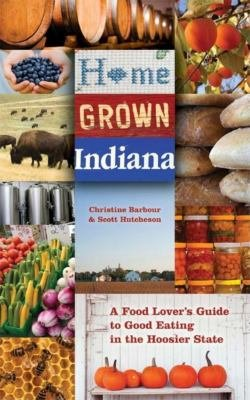Download Home Grown Indiana Book