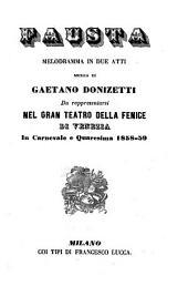 Fausta. Melodramma in due atti, musica di Gaetano Donizetti