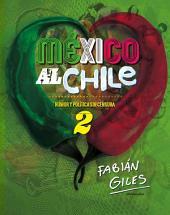 México al chile: Humor y política sin censura 2
