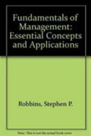 Fundamentals of Management : Essential Concepts and Applications