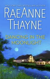 Dancing in the Moonlight: A Romance Novel