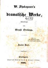 W. Shakspeare's dramatische Werke: Perikles, Fürst von Tyrus. Eduard der Dritte. Der lustige Teufel von Edmonton. Lokrine
