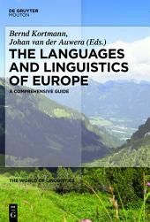The Languages and Linguistics of Europe: A Comprehensive Guide