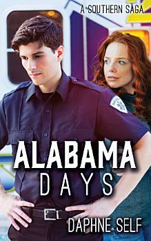 Alabama Days  A Southern Saga PDF