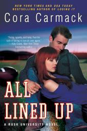 All Lined Up: A Rusk University Novel