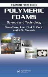 Polymeric Foams: Science and Technology