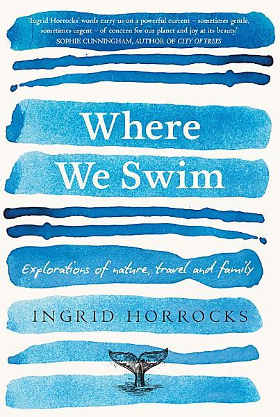 Download Where We Swim Book
