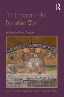 The Emperor in the Byzantine World