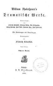 König Lear. Troilus und Cressida. Macbeth. William Shakespeare, ein Rückblick auf sein Leben und Schaffen
