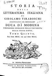 Storia della letteratura italiana di Girolamo Tiraboschi ...: Tomo Quinto. Dall' anno MCCC. fino all' anno MCCCC