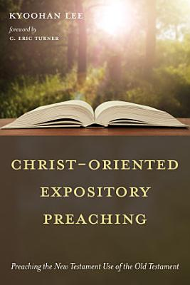Christ Oriented Expository Preaching PDF