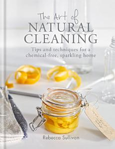 The Art of Natural Cleaning PDF