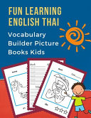 Fun Learning English Thai Vocabulary Builder Picture Books Kids Book