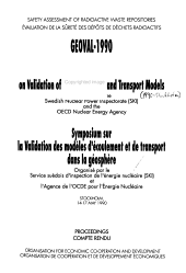 Safety Assessment of Radioactive Waste Repositories : Geoval-1990 : Proceedings of the Symposium on Validation of Geosphere Flow and Transport Models, Stockholm, 14-17 May 1990
