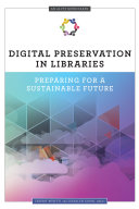 Digital Preservation in Libraries