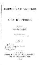 Memoir and Letters of Sara Coleridge: Volume 1