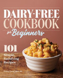 Dairy Free Cookbook for Beginners Book