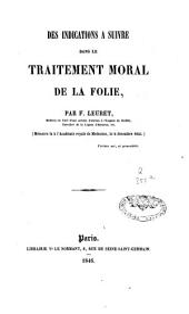 Des indications à suivre dans le traitement moral de la folie