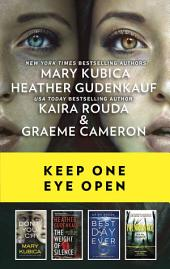 Keep One Eye Open: A Collection of Chilling Thrillers