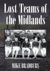 Lost Teams Of The Midlands Book PDF