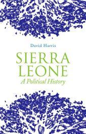Sierra Leone: A Political History