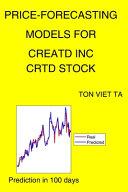 Price-Forecasting Models for Creatd Inc CRTD Stock