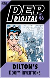 Pep Digital Vol. 046: Dilton's Doofy Inventions