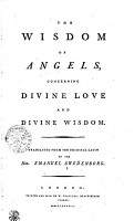 The Wisdom of Angels Concerning Divine Love and Divine Wisdom PDF