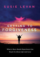 Getting To Forgiveness