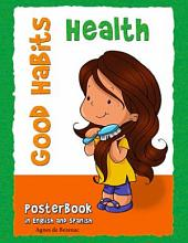Good Health Habits: Good Habits