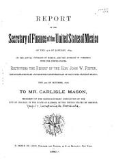 Report of the 15th of January, 1879, on the Actual Condition of Mexico, and the Increase of Commerce with the United States, Rectifying the Report of J. W. Foster, the 9th of October, 1878, to Mr. Carlisle Mason