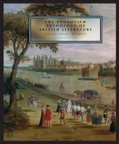 The Broadview Anthology of British Literature: Concise Volume A - Third Edition: The Medieval Period - The Renaissance and the Early Seventeenth Century - The Restoration and the Eighteenth Century, Edition 3