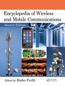 Encyclopedia of Wireless and Mobile Communications