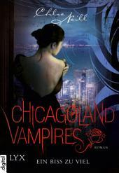 Chicagoland Vampires - Ein Biss zu viel