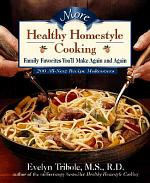 More Healthy Homestyle Cooking