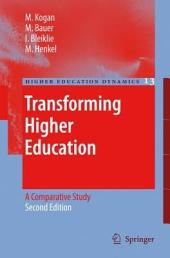 Transforming Higher Education: A Comparative Study, Edition 2