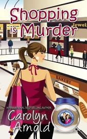 Shopping is Murder: (McKinley Mysteries Book 6)