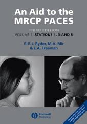 An Aid to the MRCP PACES: Stations 1, 3 and 5, Edition 3