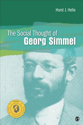 The Social Thought of Georg Simmel