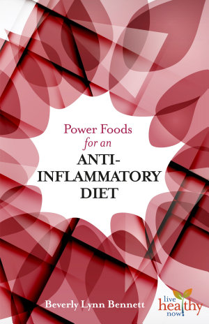 Power Foods for an Anti Inflammatory Diet