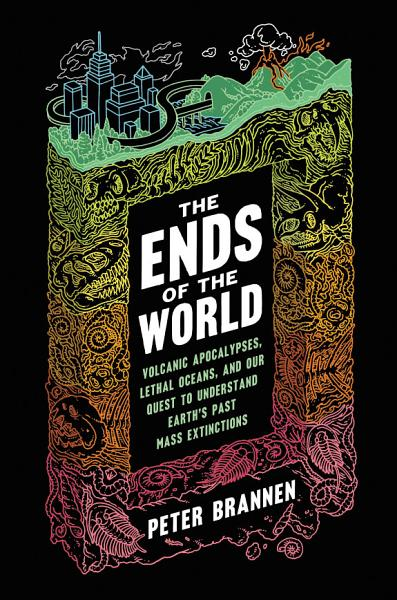 Download The Ends of the World Book
