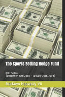The Sports Betting Hedge Fund: NHL Edition (December 20th,2018