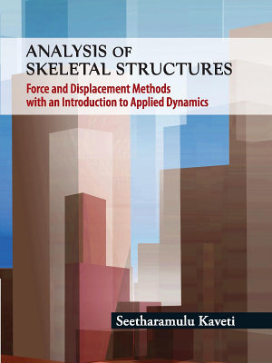 Analysis of Skeletal Structures