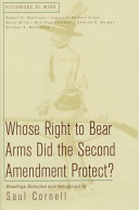 Whose Right to Bear Arms Did the Second Amendment Protect?