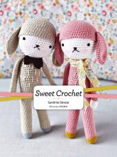 Sweet Crochet: A Whimsical Set of Cuddly Creatures