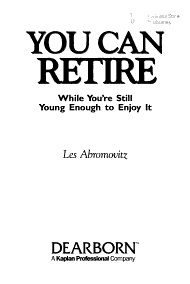 You Can Retire While You re Still Young Enough to Enjoy It PDF