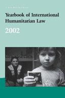 Yearbook of International Humanitarian Law   2002 PDF