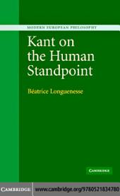 Kant on the Human Standpoint