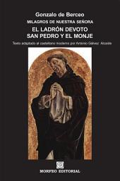 Milagros de Nuestra Señora: El ladrón devoto. San Pedro y el monje (texto adaptado al castellano moderno por Antonio Gálvez Alcaide)