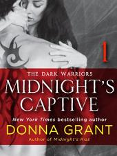 Midnight's Captive: Part 1: The Dark Warriors